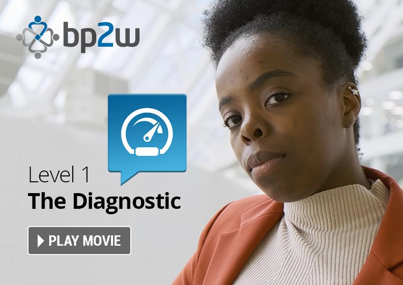 BP2W Level 1 - The Diagnostic